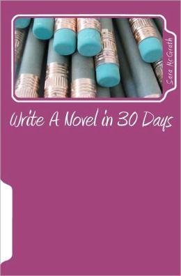 Write a Novel in 30 Days