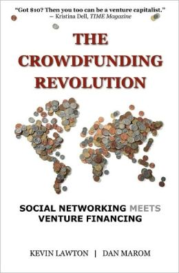 The Crowdfunding Revolution: Social Networking Meets Venture Financing