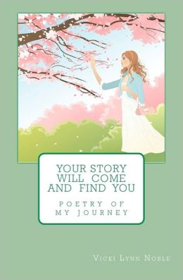Your Story Will Come and Find You