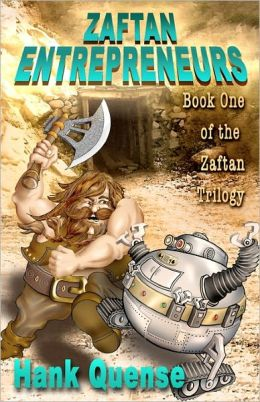 Zaftan Entrepreneurs: Book 1 of the Zaftan Trilogy