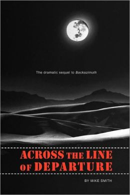 Across the Line of Departure: A Novel