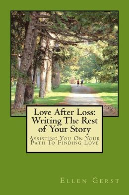 Love after Loss: Writing the Rest of Your Story