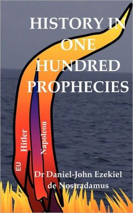 History in One Hundred Prophecies: The Globalisation and the Antichrist in the Book of Revelation