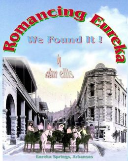 Romancing Eureka: We Found It !