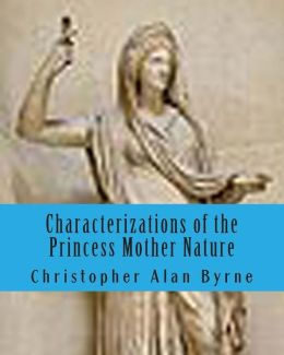 Characterizations of the Princess Mother Nature: I am Legend