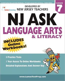 NJ ASK Practice Tests and Online Workbooks - 7th Grade Language Arts and Literacy - Student Edition: Developed by Expert Teachers