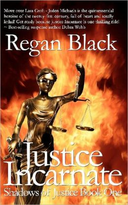 Justice Incarnate (Shadows of Justice Series #1)