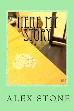 Here My Story