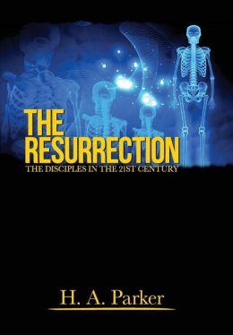 The Resurrection: The Disciples in the 21st Century