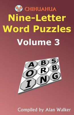 Chihuahua Nine-Letter Word Puzzles Volume 3
