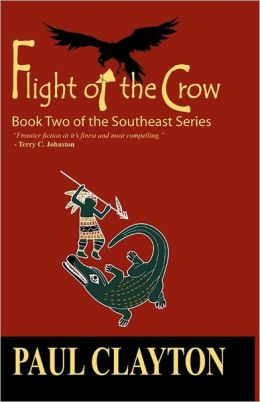 Flight of the Crow: Book Two of the Southeast Series