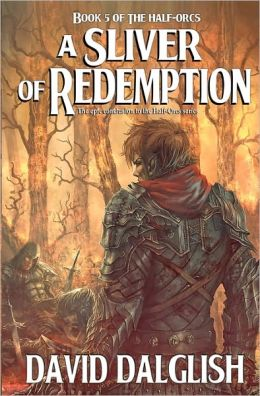 A Sliver of Redemption (Half-Orcs Series #5)