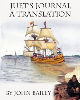 Juet's Journal, a Translation: The Third Voyage of Henry Hudson