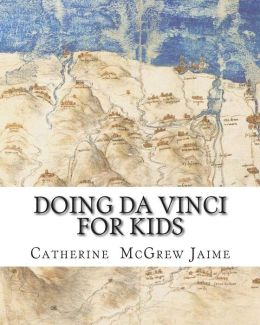 Doing Da Vinci for Kids