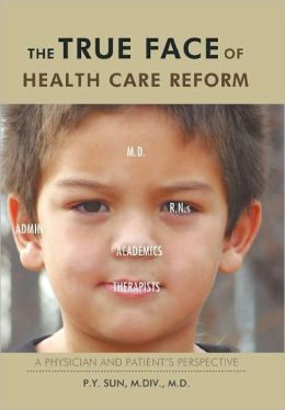 The True Face Of Health Care Reform