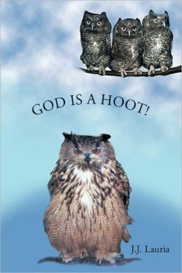 God Is A Hoot!