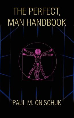 The Perfect, Man Handbook