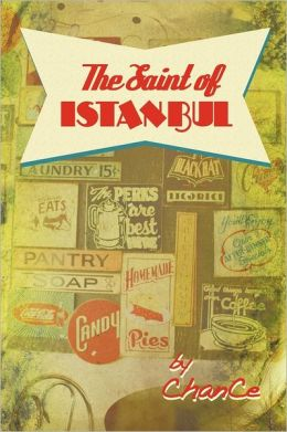 The Saint of Istanbul: A Collection of Short Stories