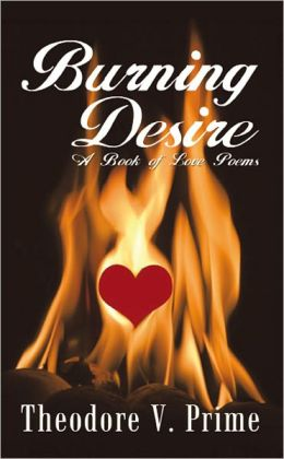 Burning Desire: A Book of Love Poems