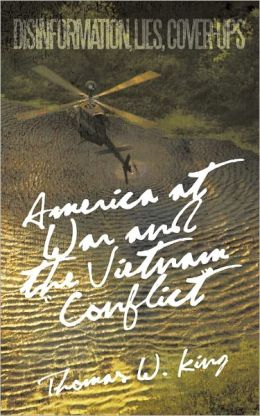 America At War And The Vietnam Conflict