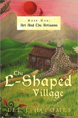 The L-Shaped Village Book One