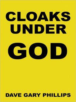 Cloaks Under God
