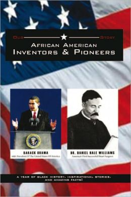 African American Inventors and Pioneers
