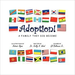 Adoption! A Family They Did Become