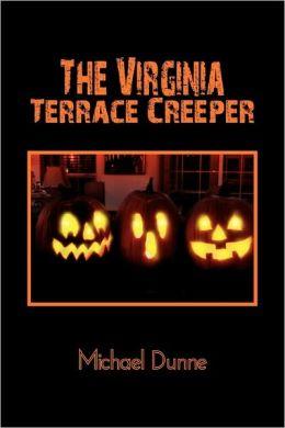 The Virginia Terrace Creeper