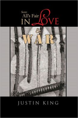 Sent: All's Fair In Love And War