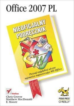 Office 2007 PL. Nieoficjalny podr?cznik