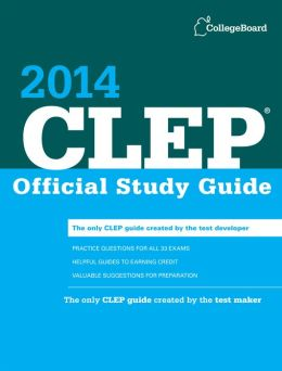 CLEP Official Study Guide 2014