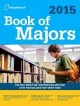 Book Cover Image. Title: Book of Majors 2015:  All-New Ninth Edition, Author: The College Board