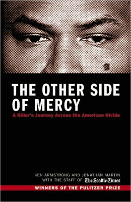 The Other Side of Mercy: A Killer's Journey Across the American Divide