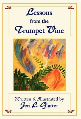 Lessons From The Trumpet Vine