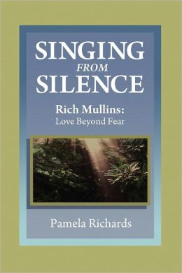 Singing from Silence: Rich Mullins