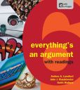 Book Cover Image. Title: Everything's an Argument with Readings, Author: Andrea A. Lunsford