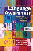 Book Cover Image. Title: Language Awareness:  Readings for College Writers, Author: Paul Eschholz