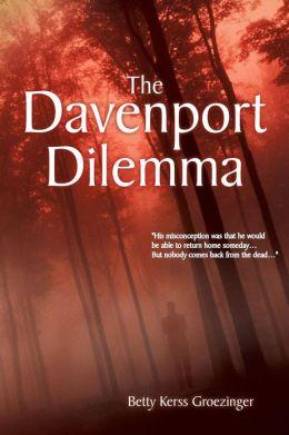 The Davenport Dilemma