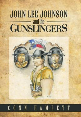 John Lee Johnson and the Gunslingers