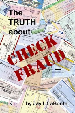 The Truth about Check Fraud