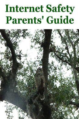 Internet Safety Parents' Guide