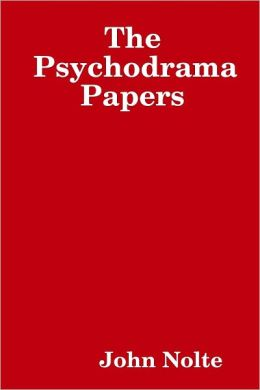 The Psychodrama Papers