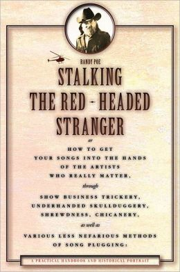 Stalking the Red-Headed Stranger