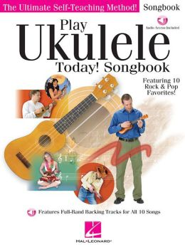Play Ukulele Today! Songbook (cd/pkg)