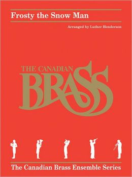 Frosty the Snow Man: for Brass Quintet