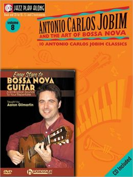 Bossa Nova Guitar Bundle Pack: Jobim Bossa Nova Jazz Play-Along (Book/CD Pack) with Easy Steps to Bossa Nova Guitar (DVD)