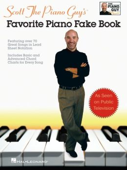 Scott The Piano Guy's Favorite Piano Fake Book (Songbook)