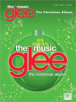 Glee: The Music - The Christmas Album (Songbook)