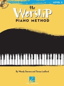 The Worship Piano Method (Music Instruction): Book 2